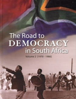 The_road_to_Democracy_in_south_africa_Vol_2