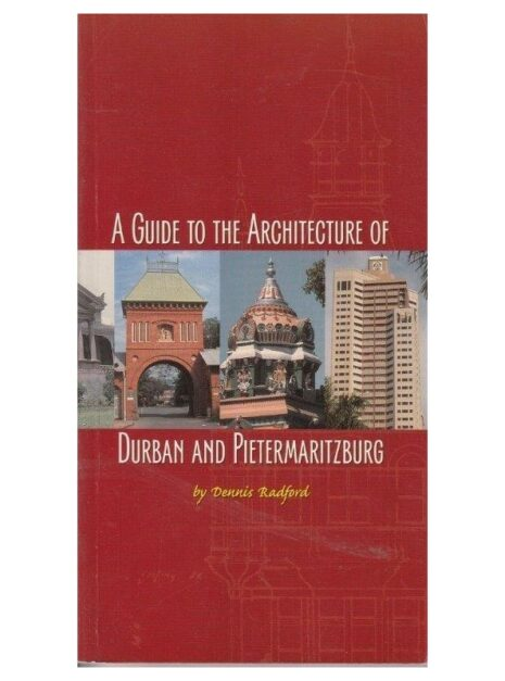 a-guide-to-the-architecture-of-durban-and-pietermaritzburg