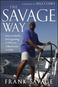 the-savage-way-successfully-navigating-the-waves-of-business-and-life-200x300
