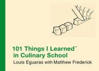101-things-i-learned-in-culinary-school
