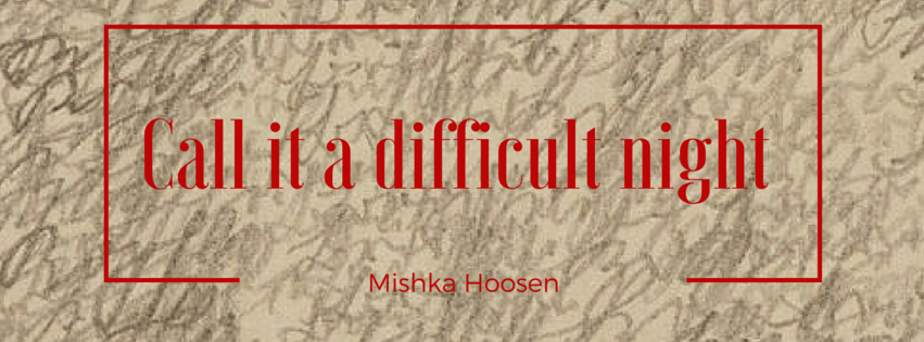 Book Launch of Call it a Difficult Night by Mishka Hoosen