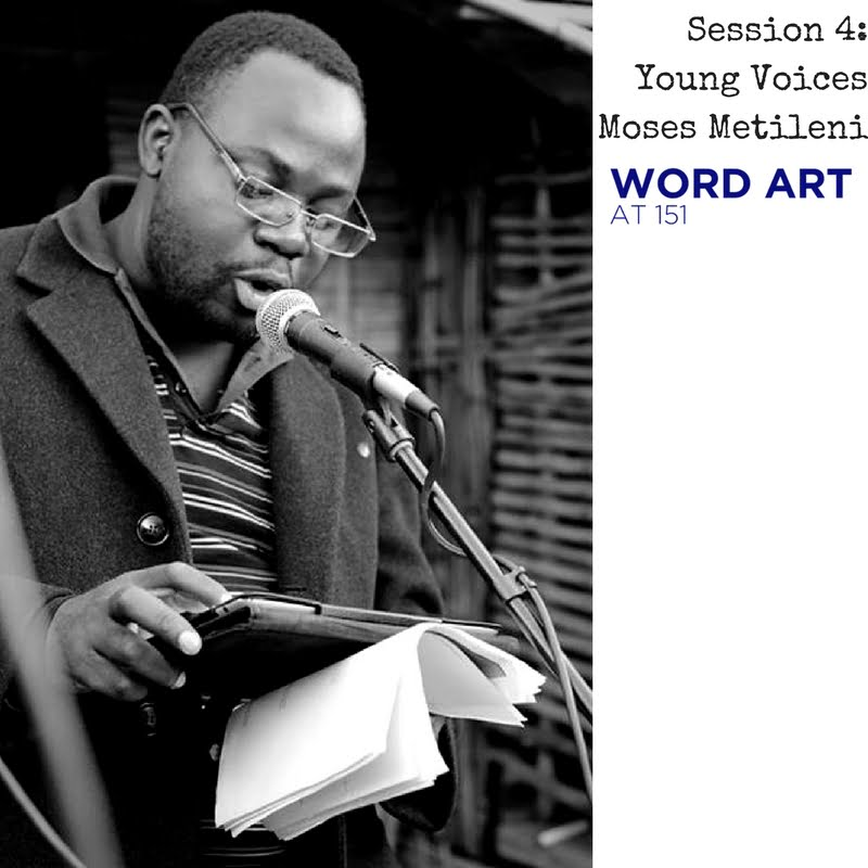 Word Art at 151 | Young voices : Moses Mtileni
