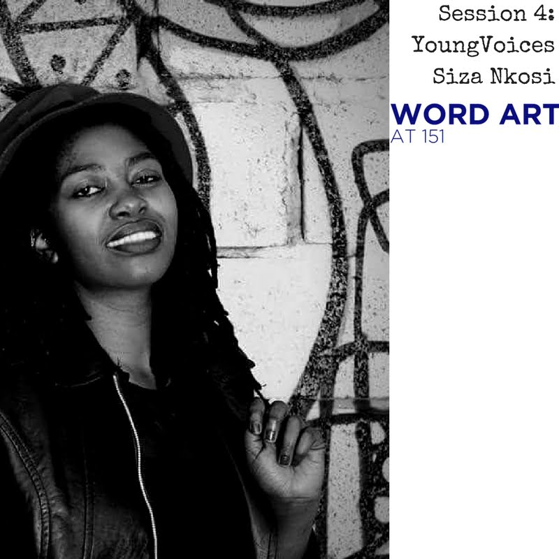 Word Art at 151 | Young Voices: Siza Nkosi