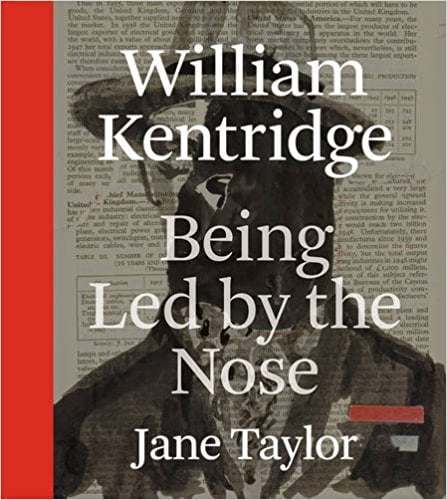 Book Launch | William Kentridge & Jane Taylor | Being Led by the Nose