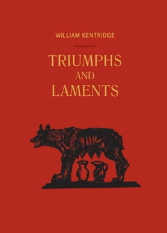 william-kentridge-triumphs-and-laments-13