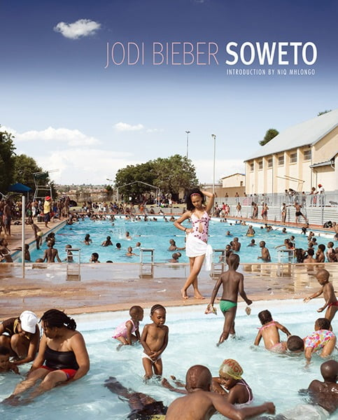 Cover of 'Soweto' by Jodi Bieber. 'Soweto' contemplates daily lived realities where here, as elsewhere, South Africans are continually reinventing themselves and their urban space.