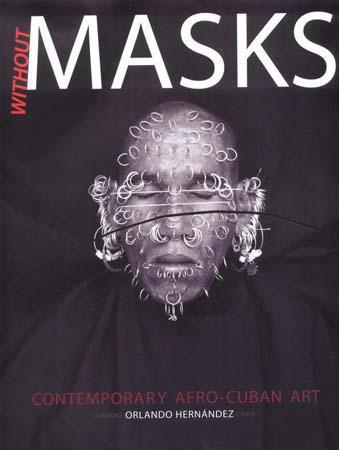 without masks
