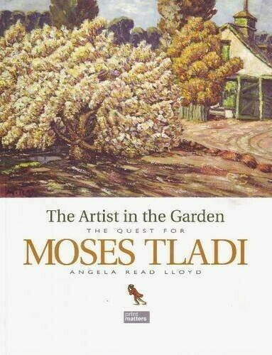 The Artist in the Garden - The Quest for Moses Tladi