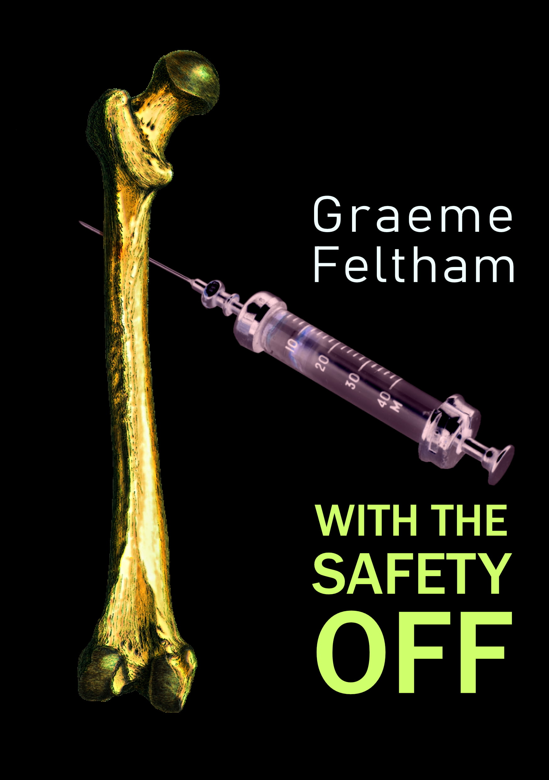 Book Launch | With The Safety Off by Graeme Feltham