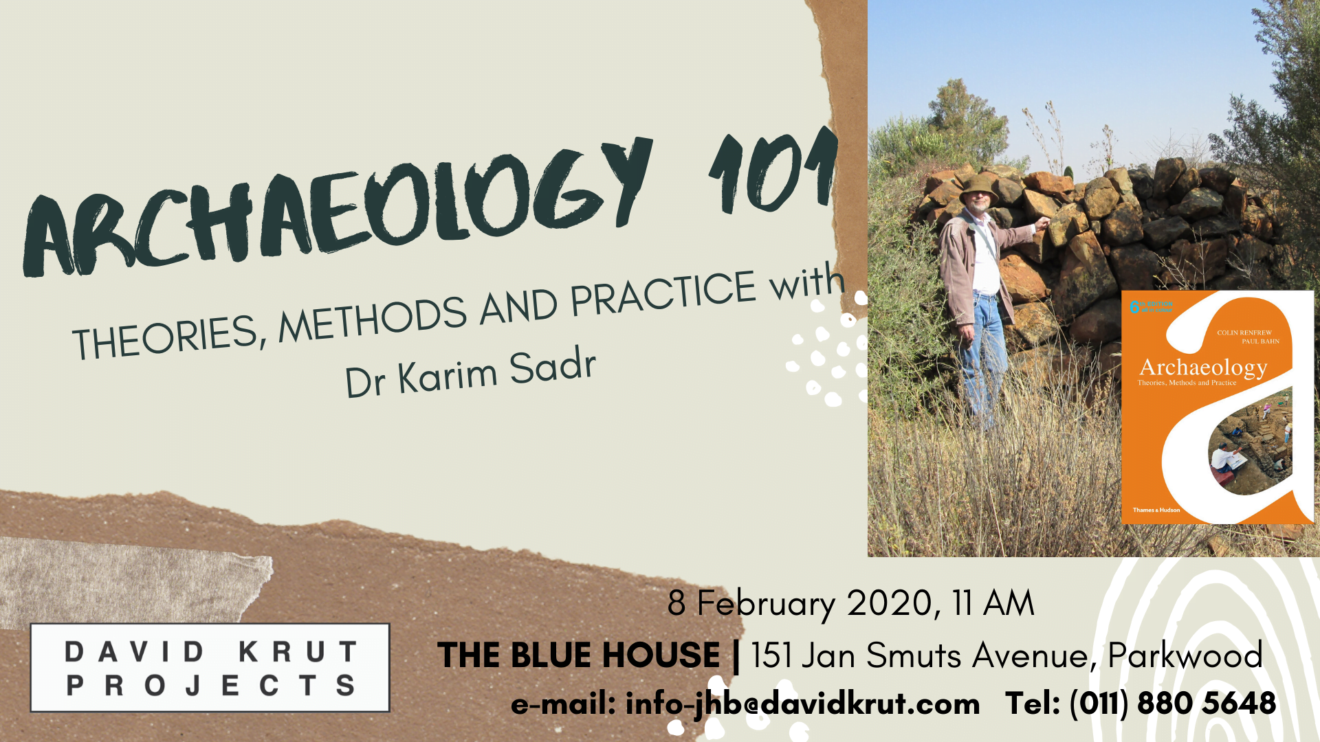 Saturday Talk at 151 | ARCHAEOLOGY 101 with Dr Karim Sadr – THEORIES, METHODS AND PRACTICE