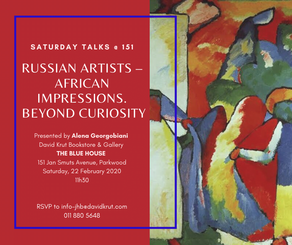 Saturday Talk @ 151 | Russian Artists – African Impressions. Beyond Curiosity.