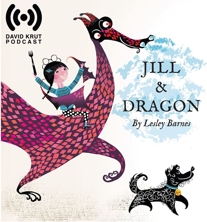 TATE Children's Book Reading | Jill & Dragon by Lesley Barnes by David Krut Podcast