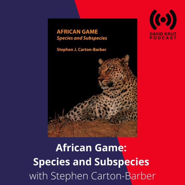 DAVID KRUT PODCAST | African Game: Species and Subspecies with Stephen Carton-Barber  | Listening Time: 20 minutes